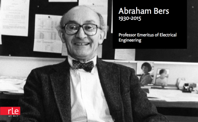 RLE Remembers Abraham Bers